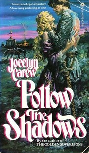 Cover of: Follow the Shadows | Jocelyn Carew