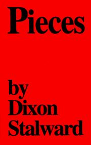 Cover of: Pieces | Dixon Stalward