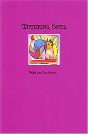 Cover of: Trusting soul | Brian Andreas