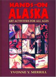 Cover of: Hands-On Alaska by Yvonne Y. Merrill