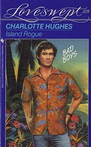Cover of: ISLAND ROGUE by Charlotte Hughes