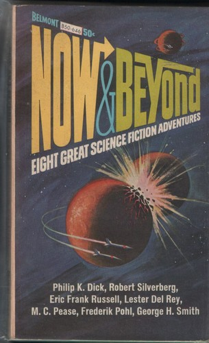 Now & beyond by Philip K. Dick