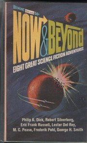 Cover of: Now & beyond by Philip K. Dick
