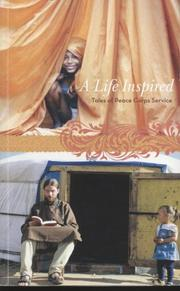 Cover of: A Life Inspired by Peace Corps, Peace Corps (U.S.)