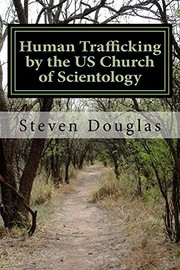 Cover of: Human Trafficking by the US Church of Scientology by Steven Douglas