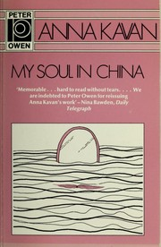 Cover of: My soul in China | Anna Kavan