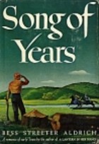 Cover of: Song of Years by Bess Streeter Aldrich