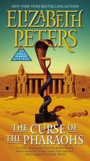The Curse of the Pharaohs (Amelia Peabody #2)