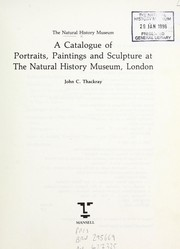 Cover of: A catalogue of portraits, paintings and sculpture at the Natural History Museum by Natural History Museum (London, England)
