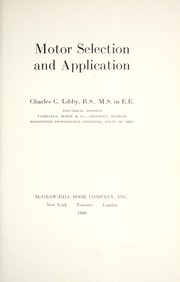 Cover of: Motor selection and application by Charles C. Libby
