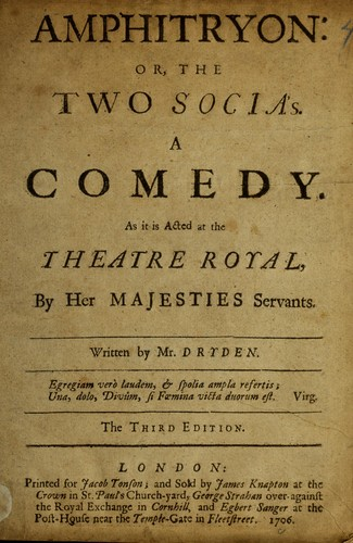 Amphitryon, or, The two Socia's by John Dryden