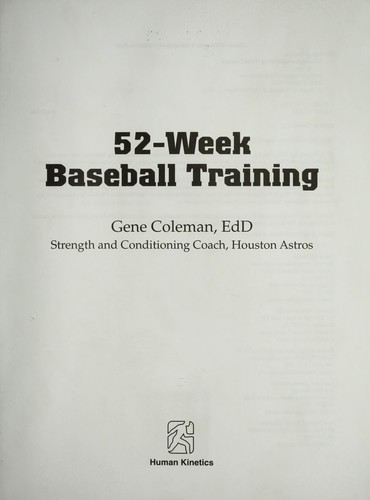 52-week baseball training by A. Eugene Coleman