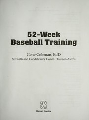 Cover of: 52-week baseball training | A. Eugene Coleman