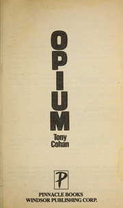 Cover of: Opium | T. Cohan