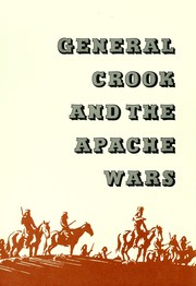 Cover of: General Crook and the Apache Wars by Charles Lummis