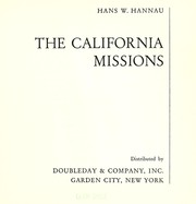 Cover of: The California missions by Hans W. Hannau