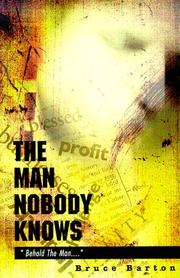 Cover of: The Man Nobody Knows | Bruce Barton