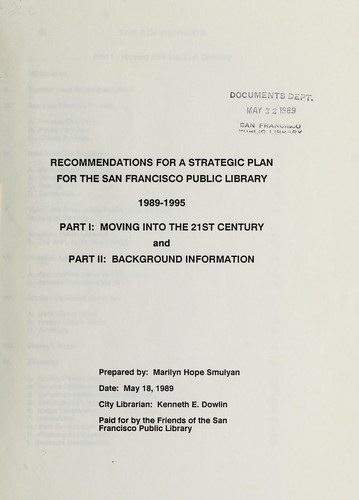Recommendations for a strategic plan for the San Francisco Public Library, 1989-1995 by Marilyn Hope Smulyan