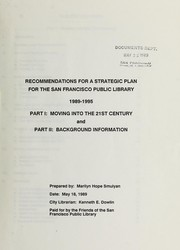 Cover of: Recommendations for a strategic plan for the San Francisco Public Library, 1989-1995 | Marilyn Hope Smulyan