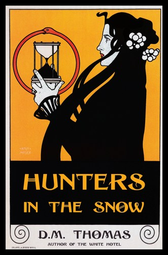 Hunters in the Snow by D. M. Thomas