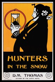 Cover of: Hunters in the Snow | D. M. Thomas