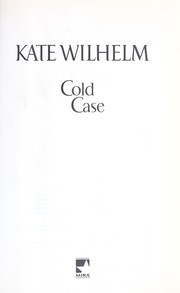 Cover of: Cold case | Kate Wilhelm