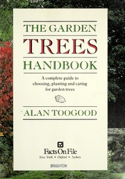 Cover of: The garden trees handbook | Alan R. Toogood