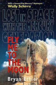 Cover of: Fly Me to the Moon | Bryan Ethier
