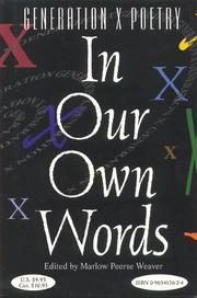 Cover of: In Our Own Words: An Anthology of Poetry | Marlow Peerse Weaver