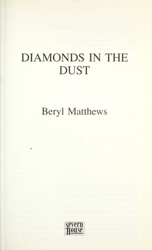 Diamonds in the dust by Beryl Matthews
