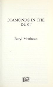 Cover of: Diamonds in the dust | Beryl Matthews