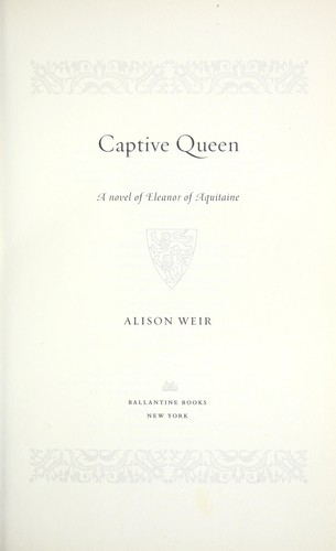 Captive queen by Alison Weir