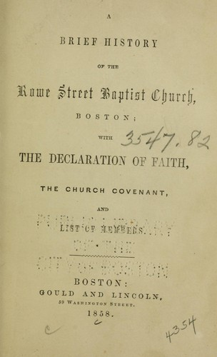 A brief history of the Rowe Street Baptist Church, Boston by Rowe Street Baptist Church (Boston, Mass.)