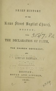 Cover of: A brief history of the Rowe Street Baptist Church, Boston by Rowe Street Baptist Church (Boston, Mass.)