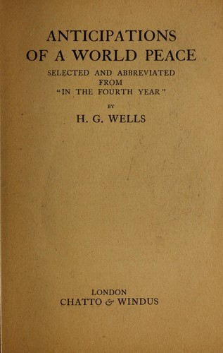 Anticipations of a world peace by H. G. Wells