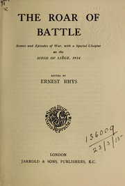 Cover of: The roar of battle | Rhys, Ernest