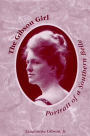Cover of: The Gibson Girl by Langhorne, Jr. Gibson