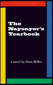 Cover of: The Naysayer's Yearbook by Sean Miller