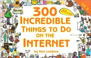 300 more incredible things to do on the Internet