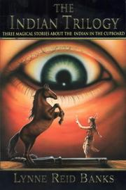 The Indian In The Cupboard Trilogy Open Library