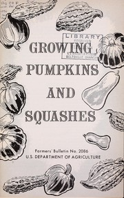 Cover of: Growing pumpkins and squashes | United States. Department of Agriculture