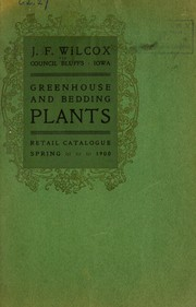 Cover of: Greenhouse and bedding plants | J.F. Wilcox (Firm)