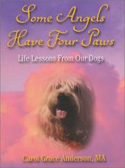 Cover of: Some Angels Have Four Paws | Carol Grace Anderson