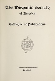 Cover of: Catalogue of publications | Hispanic Society of America.