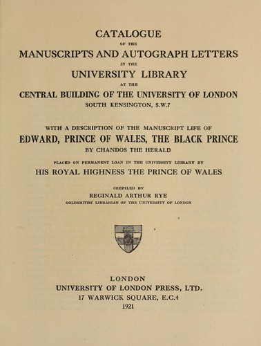 Catalogue of the manuscripts and autograph letters by University of London. Library.