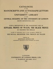 Cover of: Catalogue of the manuscripts and autograph letters | University of London. Library.