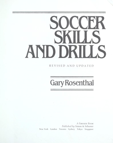 Soccer skills and drills by Gary Rosenthal