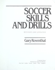 Cover of: Soccer skills and drills | Gary Rosenthal