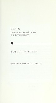 Cover of: Lenin Genesis and Development of a Revolut by Rolf H. W. Theen