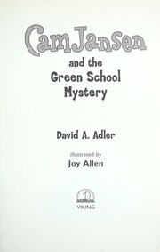 Cover of: Cam Jansen and the green school mystery | David A. Adler